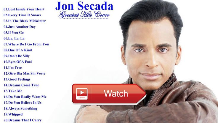 The Very Best Of Jon Secada Playlist Best Of Jon Secada Collection Cover Channel  The Very Best Of Jon Secada Playlist Best Of Jon Secada Collection Cover Channel