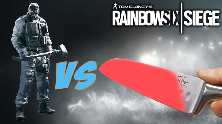 1000 Degree Knife Vs Sledgehammer - Rainbow 6 Siege LOL Moments