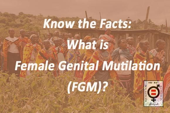 Know the Facts: What is Female Genital Mutilation  #FGM ? | Equality Now