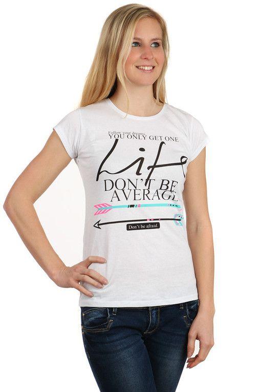 Dámské bavlněné tričko s krátkým rukávem a s potiskem  2ebe983af5
