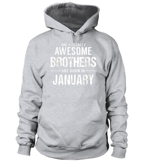 "# Brother Birthday January T Shirt Gift for Awesome Brothers .  Special Offer, not available in shops      Comes in a variety of styles and colours      Buy yours now before it is too late!      Secured payment via Visa / Mastercard / Amex / PayPal      How to place an order            Choose the model from the drop-down menu      Click on ""Buy it now""      Choose the size and the quantity      Add your delivery address and bank details      And that's it!      Tags: Need a gift for the best…"