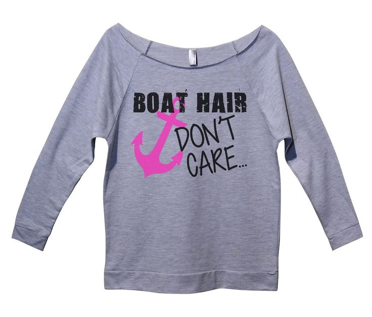 Boat Hair Don't Care Womens 3/4 Long Sleeve Vintage Raw Edge Shirt