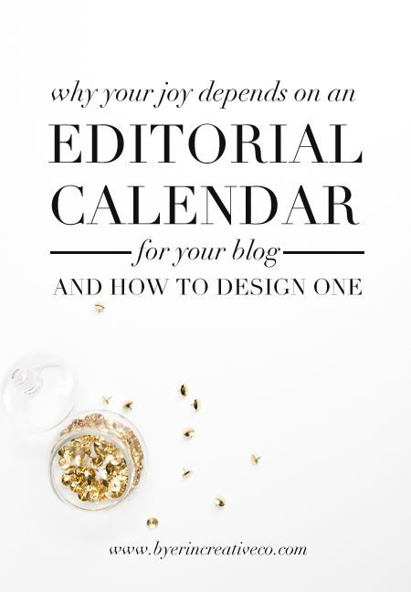 Editorial Calendar Design : Why your joy depends on an editorial calendar for