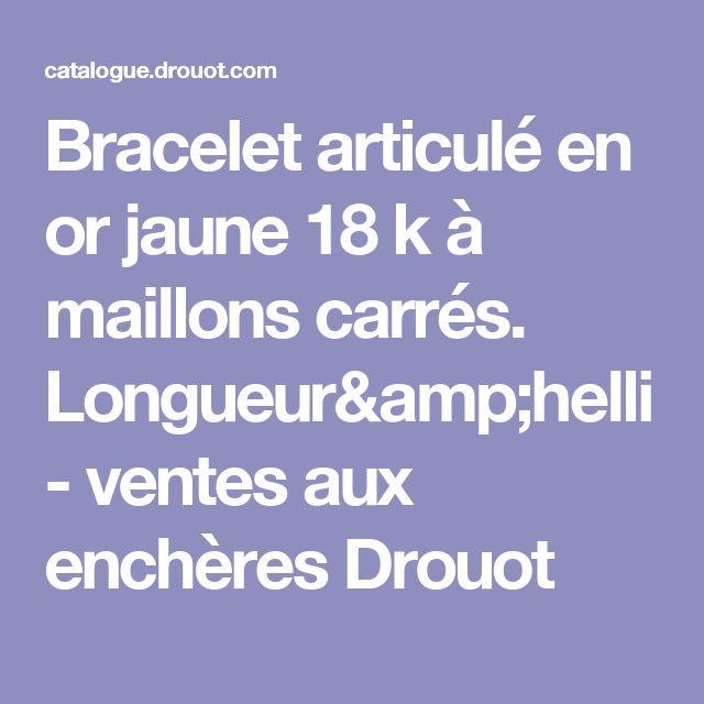 Bracelet articulé en or jaune 18 k à maillons carrés.  Longueur&helli - ventes aux enchères Drouot