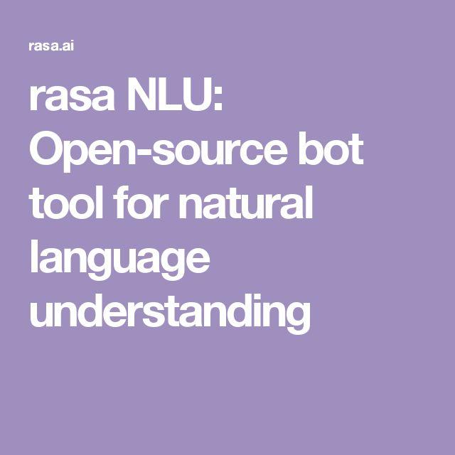 rasa NLU: Open-source bot tool for natural language understanding