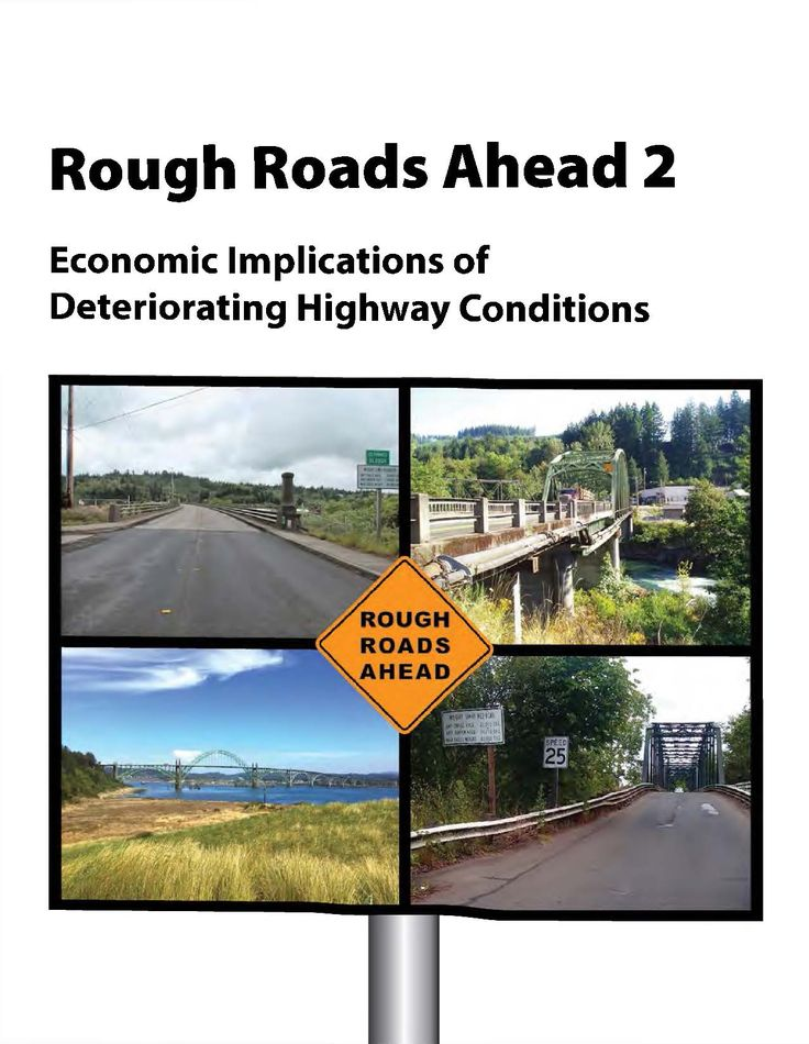 Rough roads ahead 2: economic implications of deteriorating highway conditions, by the Oregon Department of Transportation