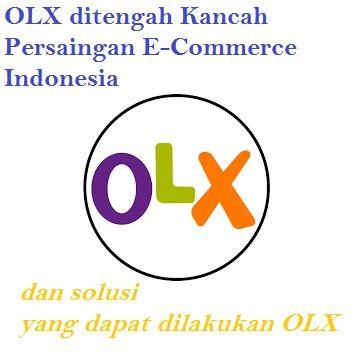 OLX saat ini menghadapi persaingan e-commerce yang sangat serius oleh website lainnya, terutama dari situs marketplace BukaLapak.com dan Tokopedia.