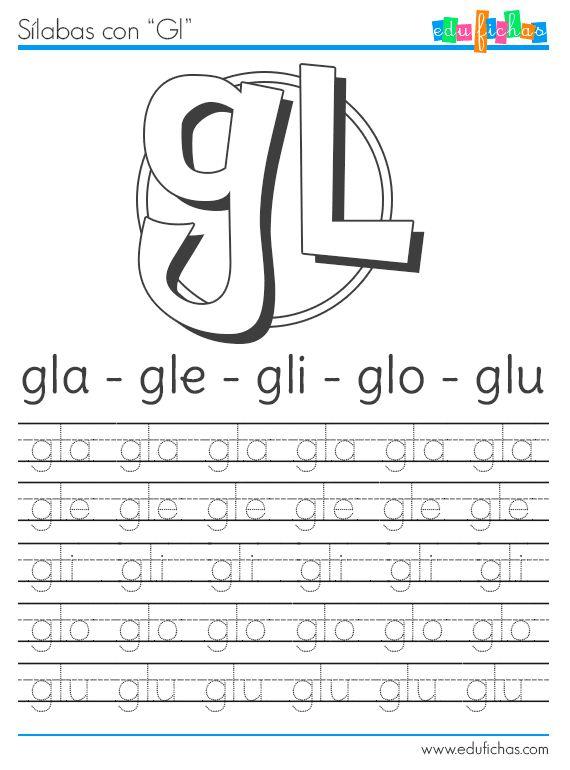 Sílabas con GL http://www.edufichas.com/actividades/lectoescritura/silabas/silabas-con-g-gl-y-gr/ #silabas #gl #consonante+l #escritura