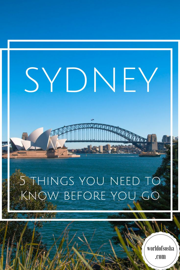 5 Things to Know Before You Go to Sydney – World of Sosha