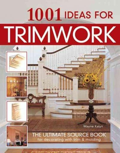 "Trimwork and molding add style and character and rids a room of the ""empty box syndrome"" that is common to most modern housing. With over 1080 color photographs and illustrations, 1001 Ideas for Trimw"