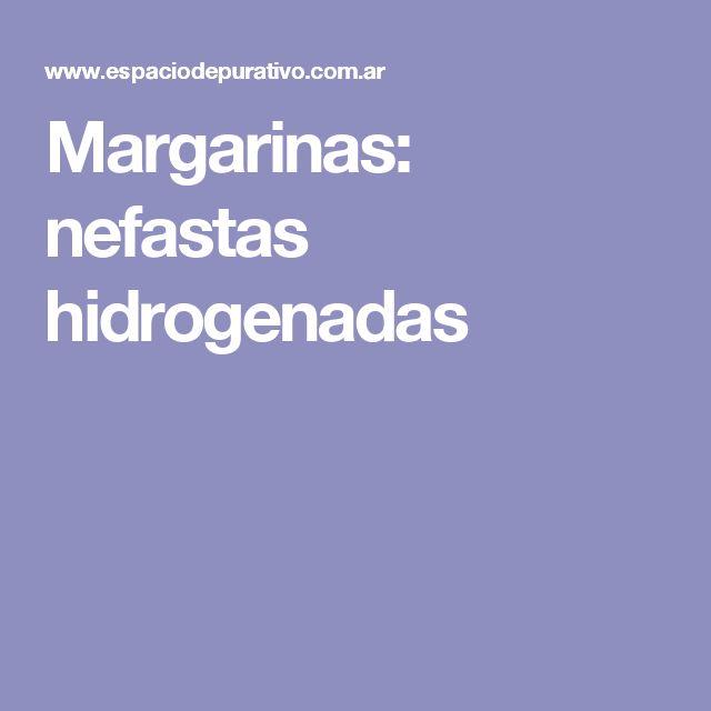 Margarinas: nefastas hidrogenadas