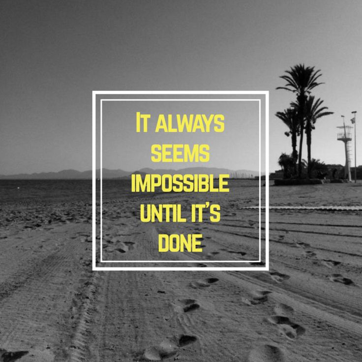 It always seems impossible until it is done on miPic #quote #quotes #motivational #beach #summer #palm #tree #tropical #slogan #saying #phrase #black