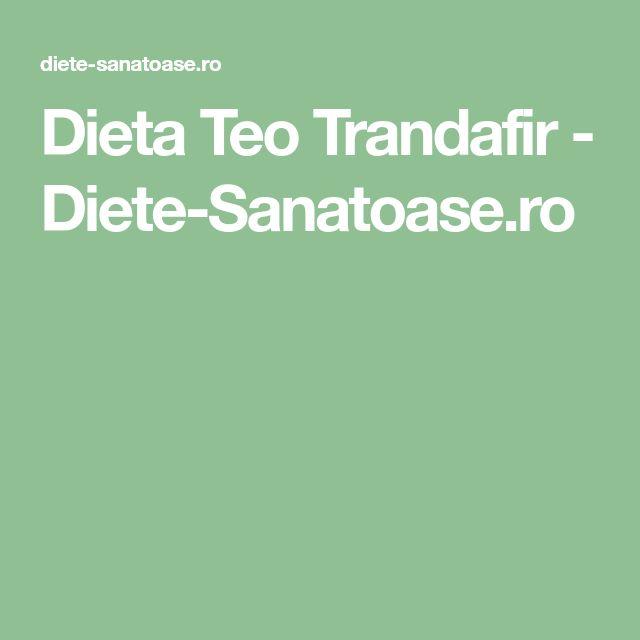 Dieta Teo Trandafir - Diete-Sanatoase.ro