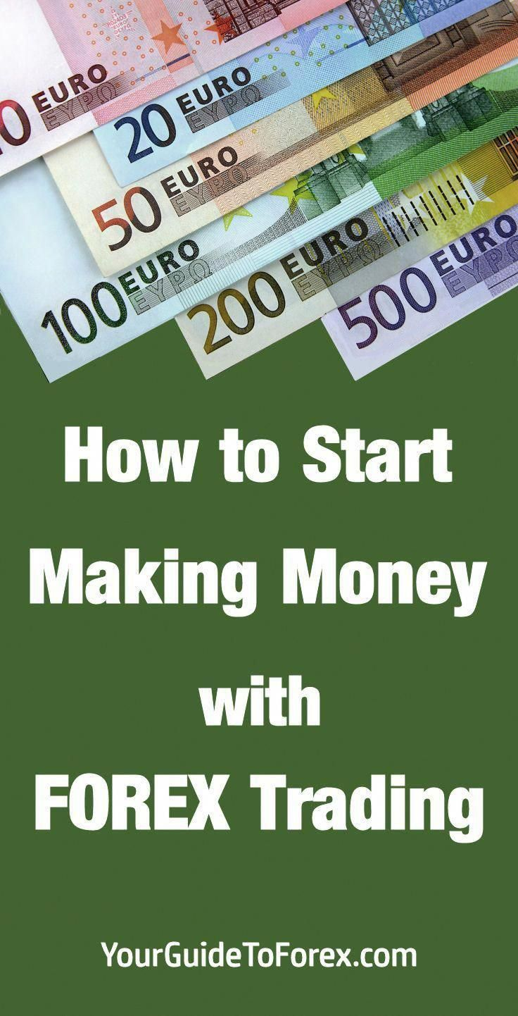 How To Start Trading Forex Money Investing Foreignexchangetrading Currency Pinterest And