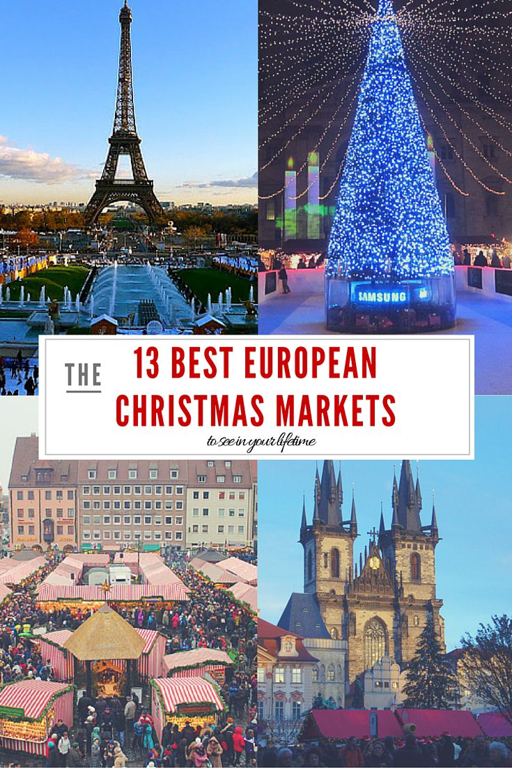 13 Best European Christmas Markets to See in Your Lifetime                                                                                                                                                     More
