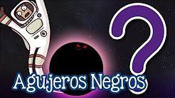 agujeros negros - YouTube