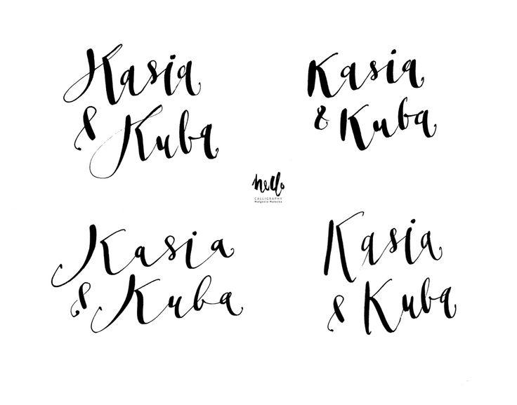 Kasia & Kuba  by HELLO calligraphy .Małgosia Małecka.