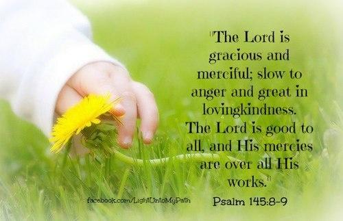 Psalm 145:8-9 | Quotes | Pinterest | Psalms