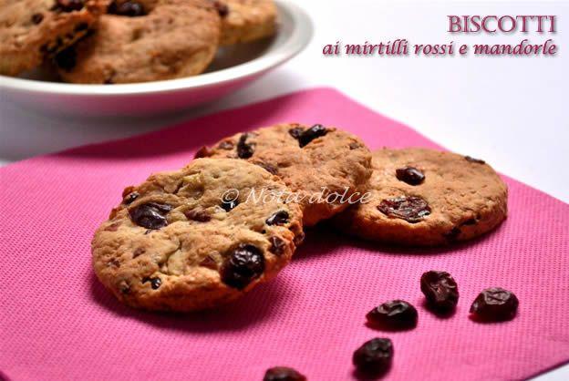 Biscotti ai mirtilli rossi e mandorle, ricetta senza burro
