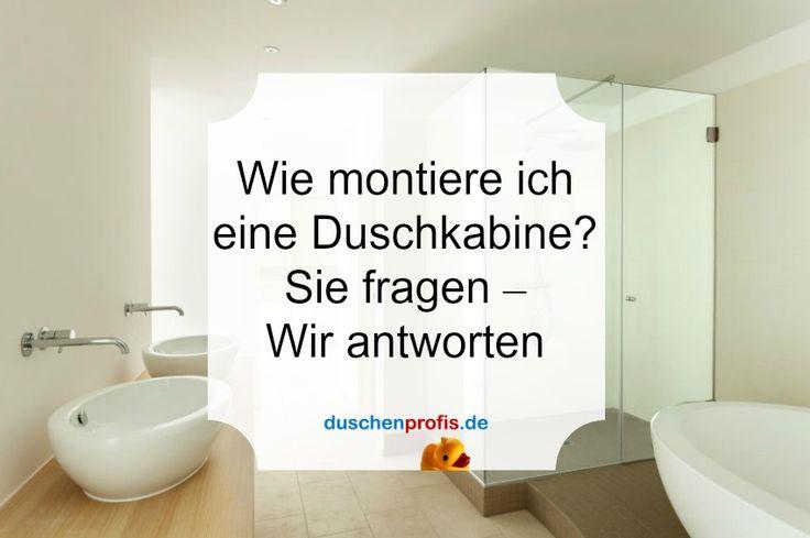 Duschkabine Montieren: Top 5 Fragen Zur Duschen Montage