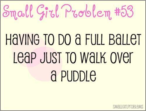 Short girl problems xD