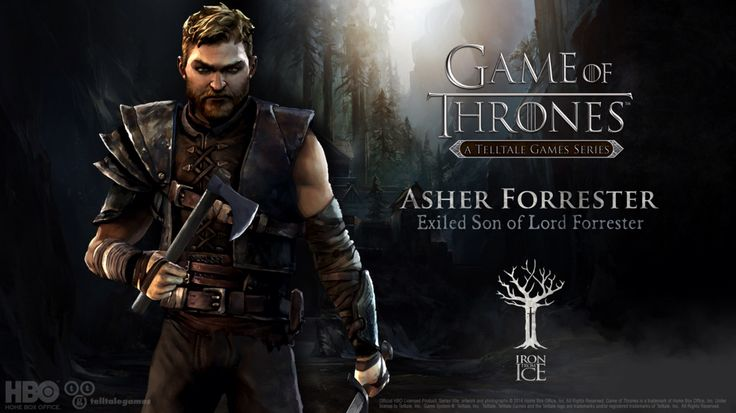Asher Forrester is the second-born son of Lord Gregor Forrester and Lady Elissa Forrester. He has been exiled across the Narrow Sea and has currently returned to Westeros. He is one of the main playable characters in Game of Thrones: A Telltale Games Series.