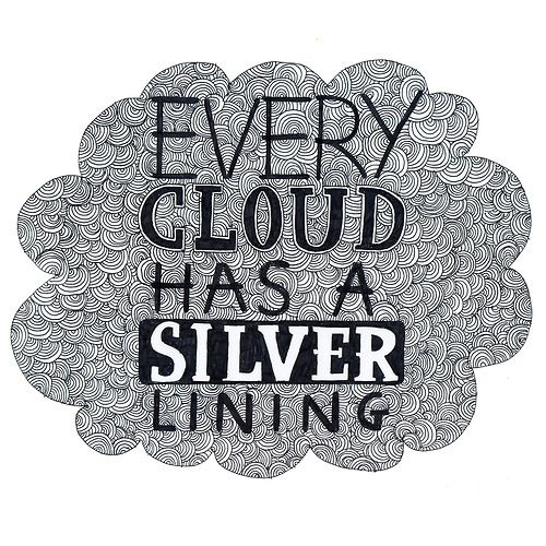 every dark cloud has a silver lining essay For example, every cloud has a silver lining could you please  imagine a sky  full of dark clouds with the sun shining behind them this gives the clouds a.