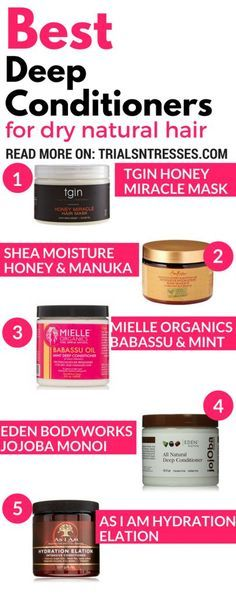 Best Deep Conditioners For Dry Natural Hair (Natural Hair Routine)