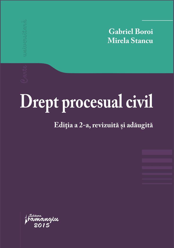 Drept procesual civil. Editia a 2-a  - Gabriel Boroi, Mirela Stancu