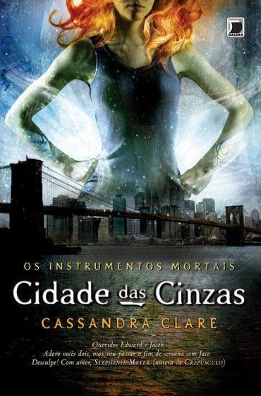 O Anãozinho de Jardim: A cidade das cinzas - Vol. 2 - Cassandra Clare