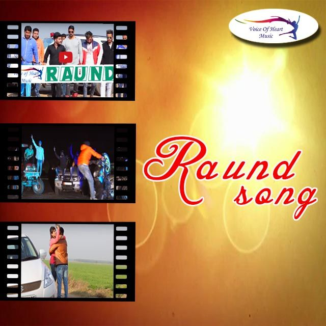 Round Song Please listen & watch it -www.voiceofheartmusic.com  Voiceofheartmusic