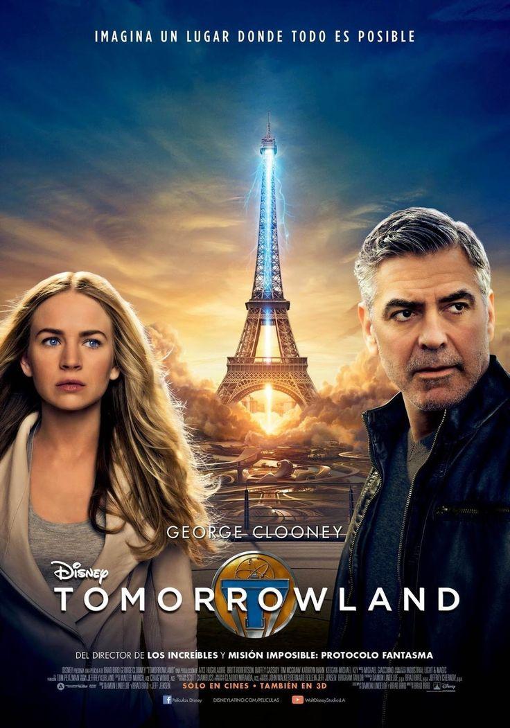 Tomorrowland: El mundo del mañana (2015) - no soy amante de las películas de ciencia ficción pero esta me encantó. 04/09/2016