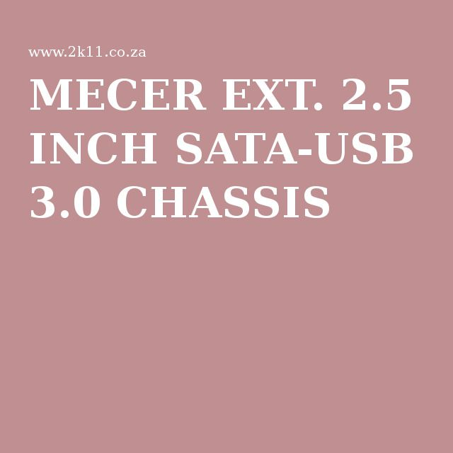 MECER EXT. 2.5 INCH SATA-USB 3.0 CHASSIS