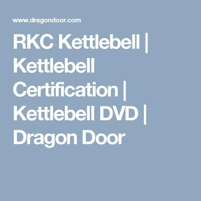 RKC Kettlebell | Kettlebell Certification | Kettlebell DVD | Dragon Door