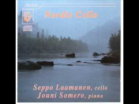 Armas Järnefelt:Berceuse Seppo Laamanen,cello Jouni Somero,piano