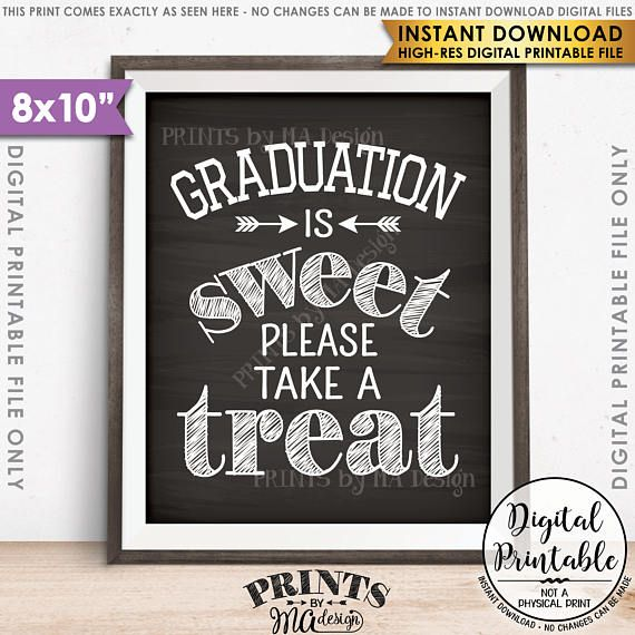 "Graduation Party Decoration, Graduation is Sweet Please Take a Treat Graduation Sign, PRINTABLE 8x10"" Chalkboard Style Grad Party Sign"