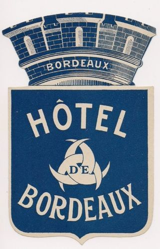Vintage 1920's Hotel Luggage Sticker Label Hotel Bordeaux France French MINT