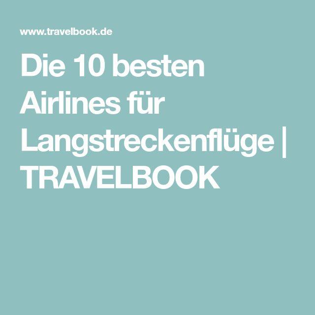 Die 10 besten Airlines für Langstreckenflüge | TRAVELBOOK
