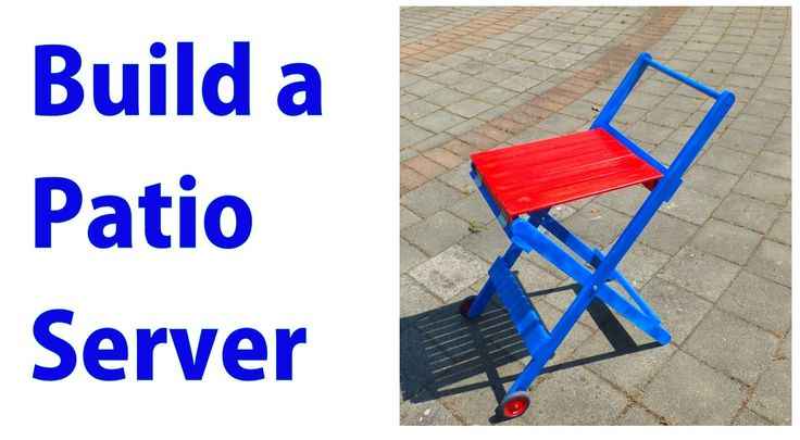 How to make a Patio Server #woodworkingprojects