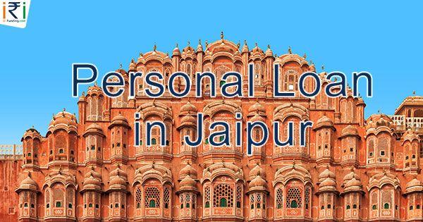 Personal Loan In Jaipur Personal Loans Peer To Peer Lending Loan