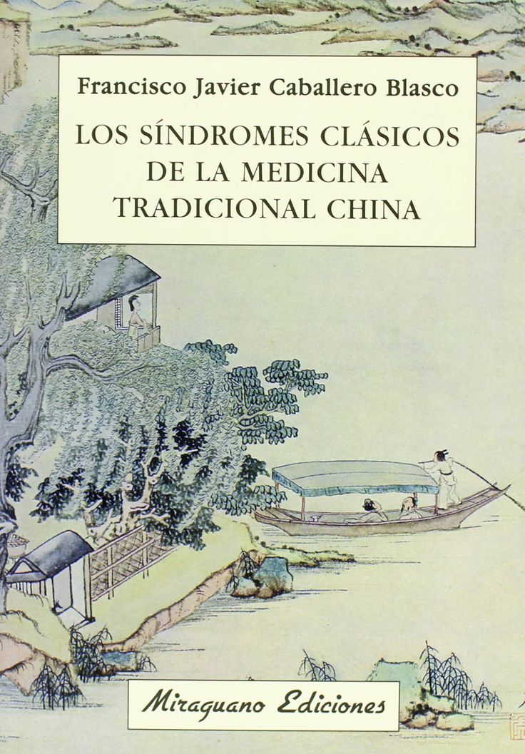 Síntesis de la patología médica con la que funciona el sistema terapéutico de la Medicina Tradicional China