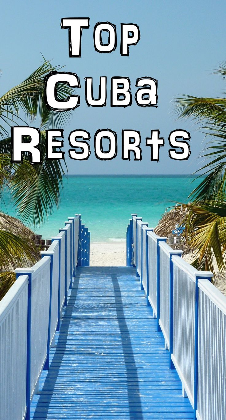 Top Cuba Resorts We explore some of the best Cuba Vacation resorts including, Varadero Resorts, Holguin Resorts, family resorts, couples resorts and honeymoon resorts. Top Barbados Resorts & Travel. Barbados is one of the most Exotic Caribbean Islands. We