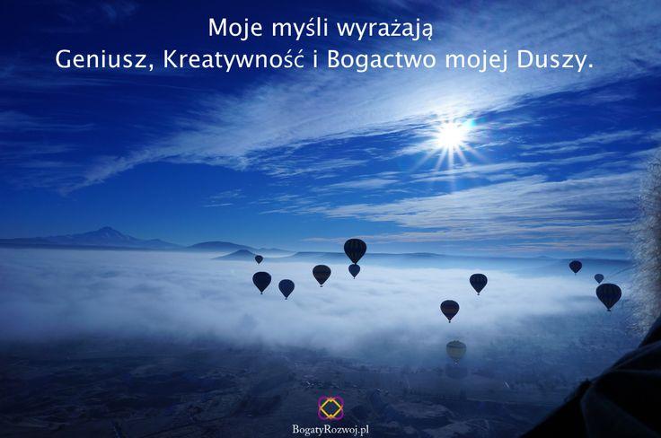 Moje myśli wyrażają Geniusz, Kreatywność i Bogactwo mojej Duszy. #bogaty #rozwoj #dusza #kreatywnosc #afirmacja #byciewswiecie