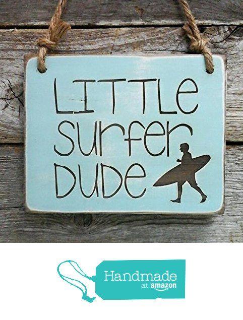 Little Surfer Dude Small Hanging Sign - Boy's Room Decor - Surfing Sign from Edison Wood http://www.amazon.com/dp/B01CKRBCRU/ref=hnd_sw_r_pi_dp_q3e4wb04DVAHR #handmadeatamazon