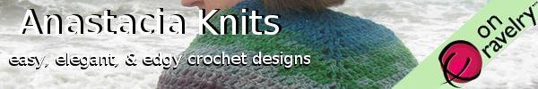 Anastacia Knits on Ravelry - Easy, Edgy, & Elegant Crochet Designs