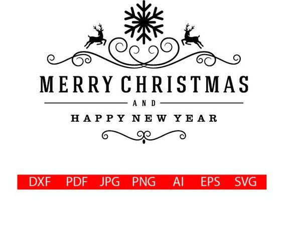 happy new year svg merry christmas svg christmas svg new year svg merry christmas digital file nstant download happy new year png christmas svg happy new pinterest