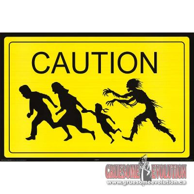 Poster looks like a caution sign you would see on the road. Poster id bright yeallow with large word CAUTION at the top and a zombie chasing a family underneath. Poster is new and measures 24x36 inches.
