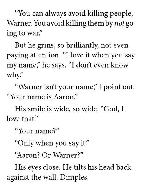 Unravel me by Tahereh Mafi. Aaron Warner and Juliette Ferrars.