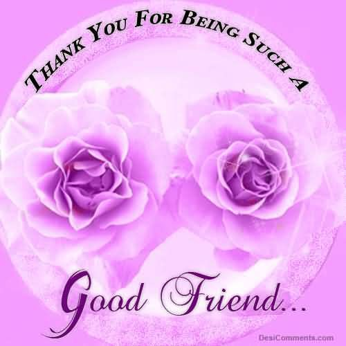 Thank you for being such a good friend friendship quote friend friendship quote friend quote poem thank you friend poem