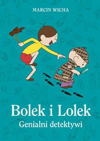 Bolek i Lolek. Genialni detektywi-Wicha Marcin